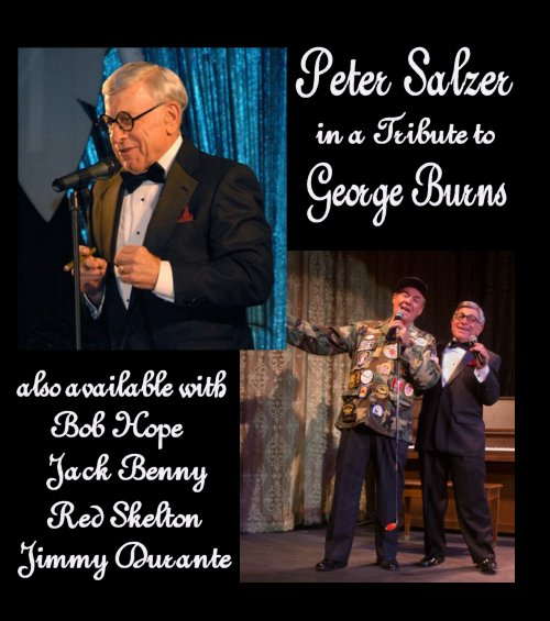 Peter Salzer:  Tribute to George Burns